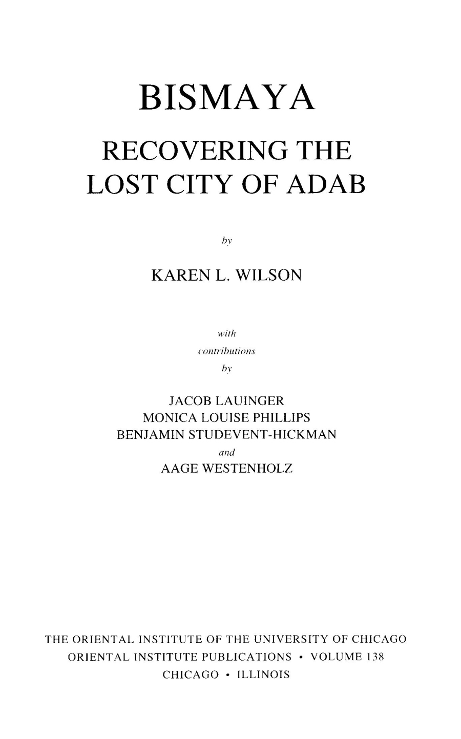 Bismaya: Recovering the Lost City of Adab | The Shelby White